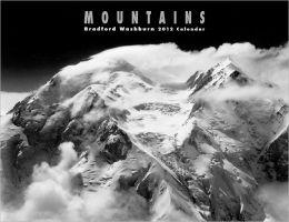 Mountains: Bradford Washburn 2012 Calendar
