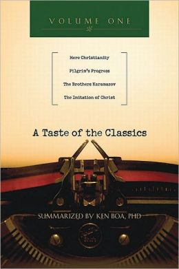 A Taste of the Classics - Volume 1: Mere Christianity, Pilgrims Progress, The Brothers Karamazov and The Imitation of Christ
