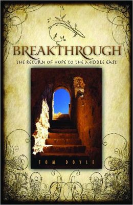Breakthrough: The Return of Hope to the Middle East