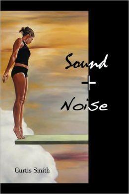 Sound + Noise