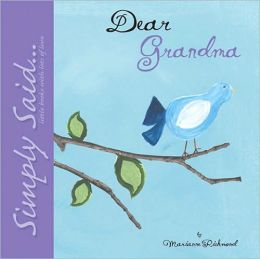 Dear Grandma: Simply Said...Little Books with Lots of Love