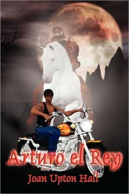 Arturo El Rey