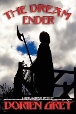 The Dream Ender (A Dick Hardesty Mystery)
