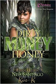 Dirty Money Honey