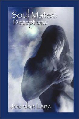 Soul Mates: Deception