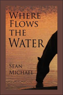 Where Flows the Water