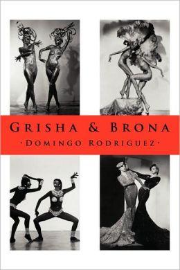 Grisha & Brona
