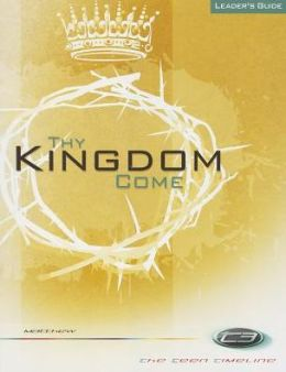 Thy Kingdom Come Leader's Guide