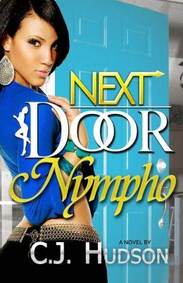 Next Door Nympho C. J. Hudson