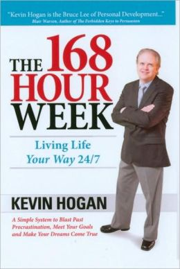 The 168 Hour Week: Living Life Your Way 24/7