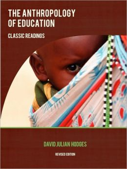 The Anthropology Of Education