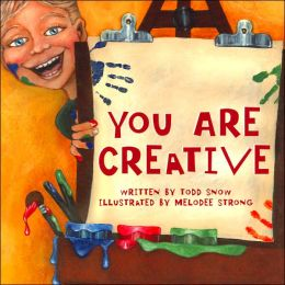 You Are Creative (You Are Important Series)