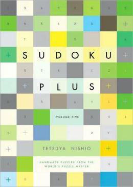 Sudoku Plus Volume Five