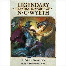 Legendary Illustration Art of N. C. Wyeth