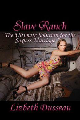 Slave Ranch