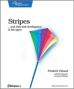 Stripes...and Java Web Development is Fun Again