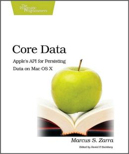 Core Data: Apple's API for Persisting Data on Mac OS X