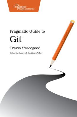 Pragmatic Guide to Git
