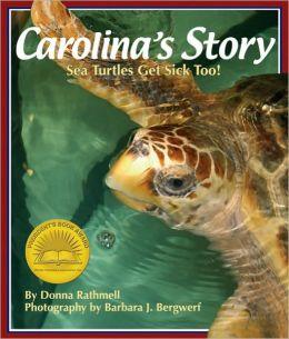 Carolina's Story: Sea Turtles Get Sick Too!