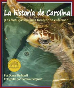 La historia de Carolina: ¡las tortugas marinas tambien se enferman! (NOOK Comic with Zoom View)
