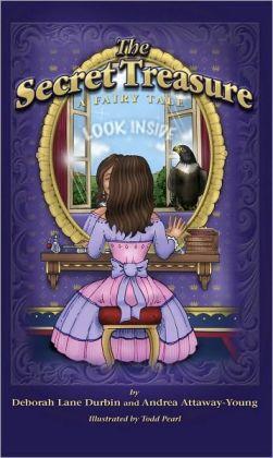 The Secret Treasure - A Fairy Tale