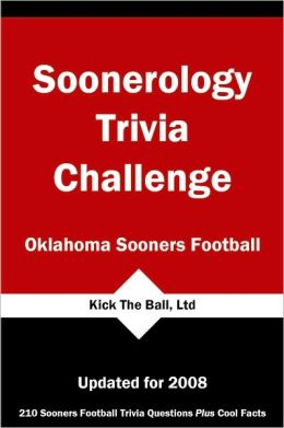 Soonerology Trivia Challenge: Oklahoma Sooners Football
