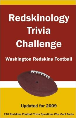 Redskinology Trivia Challenge: Washington Redskins Football