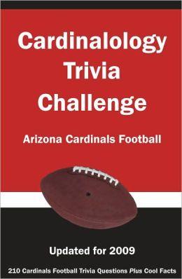 Cardinalology Trivia Challenge: Arizona Cardinals Football