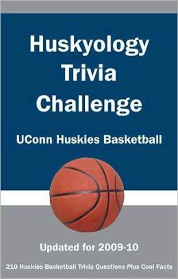 Huskyology Trivia Challenge: UConn Huskies Basketball