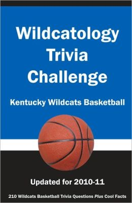 Wildcatology Trivia Challenge: Kentucky Wildcats Basketball