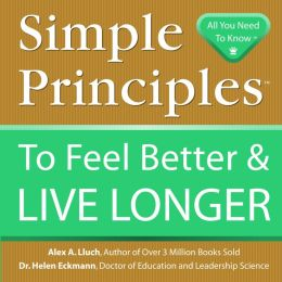 Simple Principles to Feel Better & Live Longer