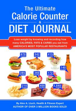 The Ultimate Calorie Counter and Diet Journal