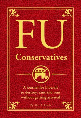 FU Conservatives: The Journal for Liberals