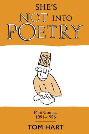 She's Not Into Poetry: Mini-Comics 1991-1996