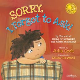 Sorry, I Forgot to Ask! My Story About Asking Permission and Making an Apology