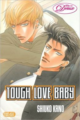 Tough Love Baby (Yaoi)