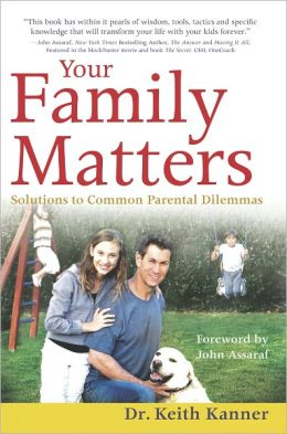 Your Family Matters: Solutions to Common Parental Dilemmas