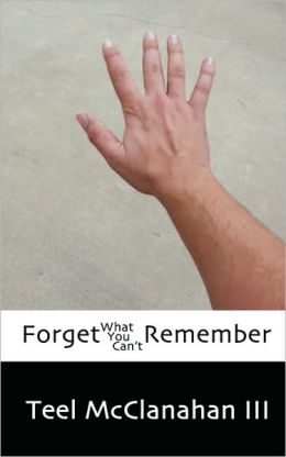 Forget What You Can'T Remember
