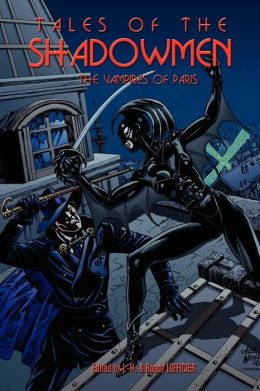 Tales of the Shadowmen 5: The Vampires of Paris