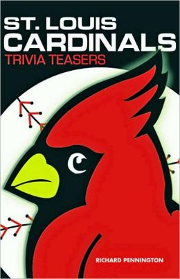 St. Louis Cardinals Trivia Teasers