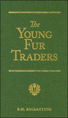 Young Fur-Traders: A Tale of the Far North