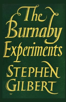 The Burnaby Experiments: An Account of the Life and Work of John Burnaby and Marcus Brownlow