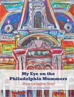 My Eye on the Philadelphia Mummers: REAL Life Drawing Series