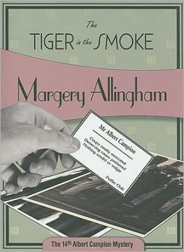 The Tiger in the Smoke (Albert Campion Series #14)