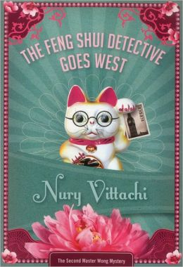 The Feng Shui Detective Goes West: Feng Shui Detective