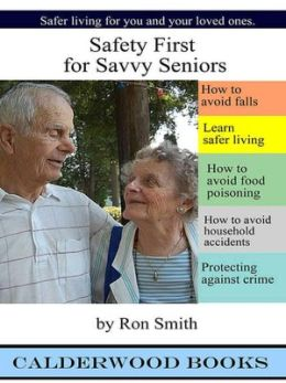 Safety First for Savvy Seniors