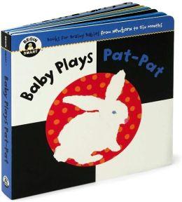 Baby Plays Pat-Pat (Begin Smart Series)