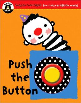 Push the Button (Begin Smart Series)