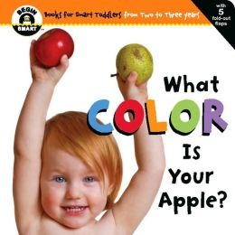 What Color Is Your Apple? (Begin Smart Series)