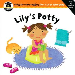 Lily's Potty (Begin Smart Series)